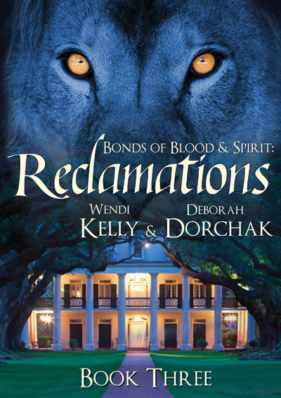 Bonds of Blood & Spirit: Reclamations
